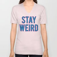 Stay Weird Unisex V-Neck