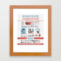 29 Ways To Stay Creative… Framed Art Print