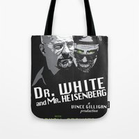 Dr. White And Mr. Heisen… Tote Bag