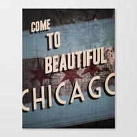 Come To Beautiful Chicag… Canvas Print