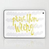 Prove Them WRONG Laptop & iPad Skin