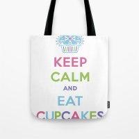 Keep Calm And Eat Cupcak… Tote Bag
