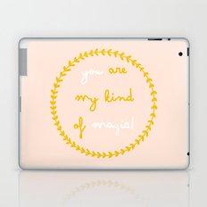 You are my kind of magic Laptop & iPad Skin