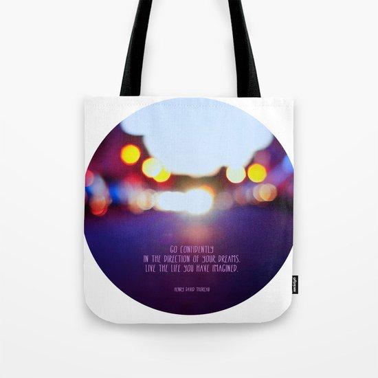 Live your dreams Tote Bag