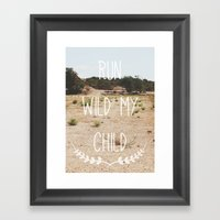 Run wild my child Framed Art Print