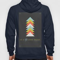 Life is the glorious adventure Hoody