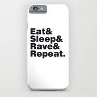 iPhone & iPod Case featuring Eat & Sleep & Rave & Repeat. by Tristan Tait
