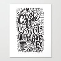 COFFEE COFFEE COFFEE! Canvas Print