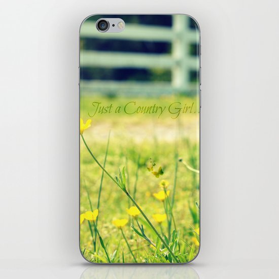 Just a Country Girl... iPhone & iPod Skin
