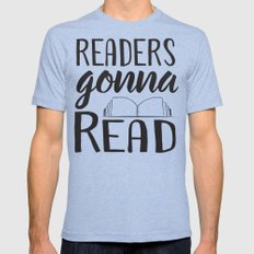 Readers Gonna Read Mens Fitted Tee Tri-Blue SMALL