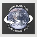 Haters gonna Hate Canvas Print
