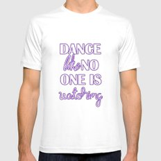 Dance Like No One is Watching - Purple Mens Fitted Tee White SMALL