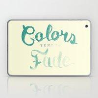 Colors tend to fade Laptop & iPad Skin
