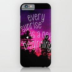 Sunrises are New Beginnings Slim Case iPhone 6s