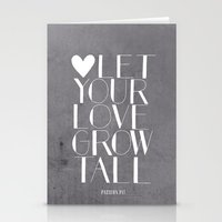 Let Your Love Grow Tall … Stationery Cards