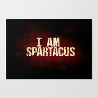 I am Spartacus Canvas Print