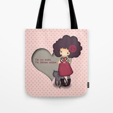 I'm not weird Tote Bag