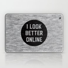 I Look Better Online Laptop & iPad Skin