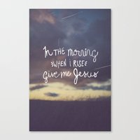 Give me Jesus Canvas Print