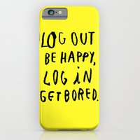 iPhone & iPod Case featuring LOG OUT by WASTED RITA
