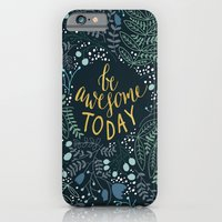 Be Awesome Today iPhone 6 Slim Case