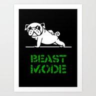 Beast Mode Pug Art Print
