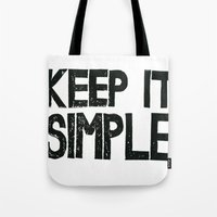 Tote Bag featuring KEEP IT SIMPLE  by Julia Hendrickson
