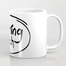 morning bitch Mug