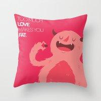 FATTY valentine's day Throw Pillow
