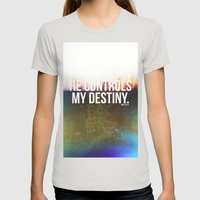 He controls my destiny  Womens Fitted Tee Silver SMALL