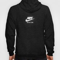 Nope – Just Do It. Lat… Hoody