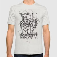 You Make Me Happy Mens Fitted Tee Silver SMALL