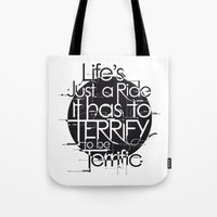 Life's Just A Ride Tote Bag