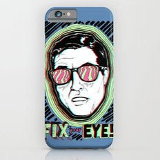 Fix Your Eyes! iPhone 6s Slim Case