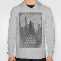 The City Never Sleeps Hoody