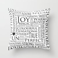 You Are All Of This And … Throw Pillow