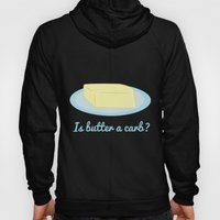 Is Butter a Carb? Hoody