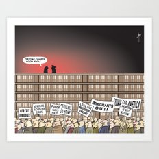 The Far Right Cometh  Art Print