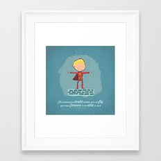 The Moment You Doubt Framed Art Print