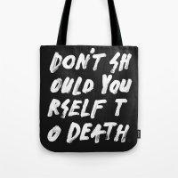 SHOULD Tote Bag