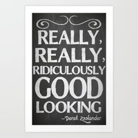 Really, Really, Ridiculo… Art Print