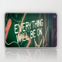 Everything Will Be OK Laptop & iPad Skin