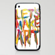 iPhone & iPod Skin featuring LET'S MAKE ART by Marco Angeles