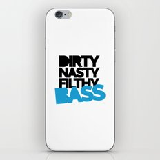 Dirty Bass Music Quote iPhone & iPod Skin