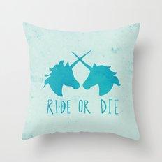 Ride Or Die X Unicorns X… Throw Pillow