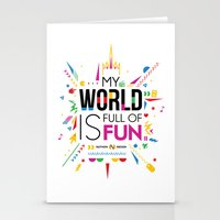 My world is full of fun Stationery Cards