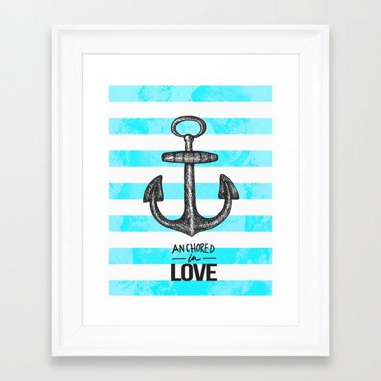 Anchored // Love Framed Art Print