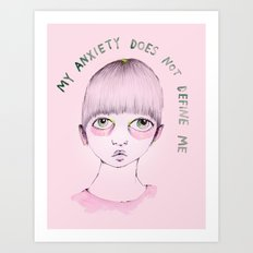 My anxiety does not define me Art Print