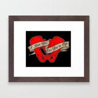 I love you cos you're hip Framed Art Print
