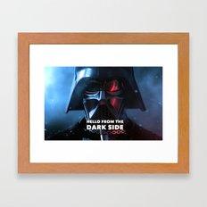 Hello From The Dark Side Framed Art Print